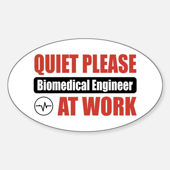 Biomedical Engineer Work Oval Decal