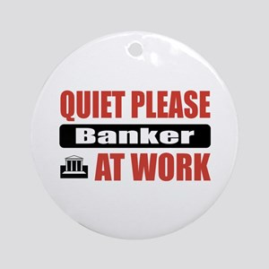 Banker Work Ornament (Round)