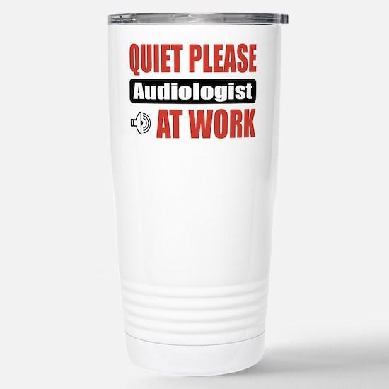 Audiologist Work Stainless Steel Travel Mug