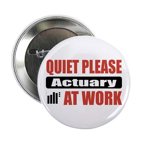 """Actuary Work 2.25"""" Button"""