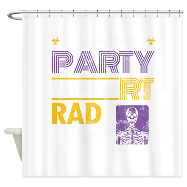 You Can't Spell Party Without R Shower Curtain By Admin