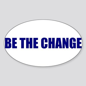 Be the Change Oval Sticker