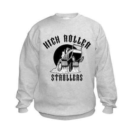 High Roller Strollers Kids Sweatshirt