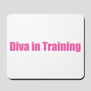 Diva in Training Mousepad