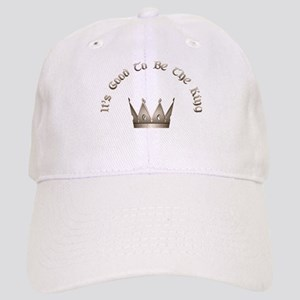 It's Good to be the King Cap