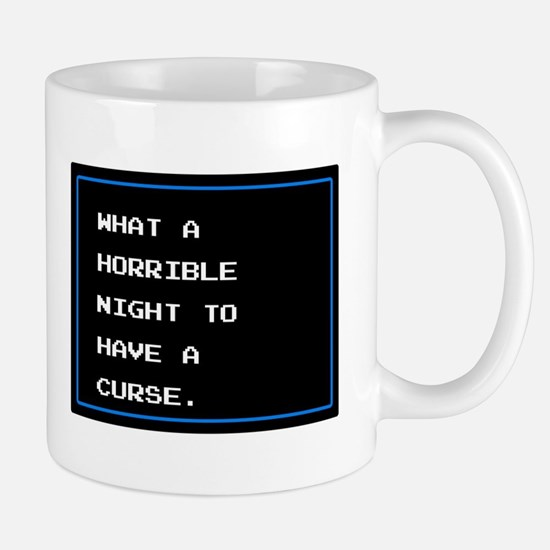 What A Horrible Night To Have A Curse Mug
