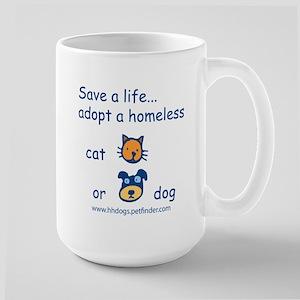 Save a life adopt a pet Large Mug