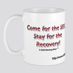 """Come for the SEX"" Mug"
