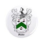 "Foster Family Crest 3.5"" Button"