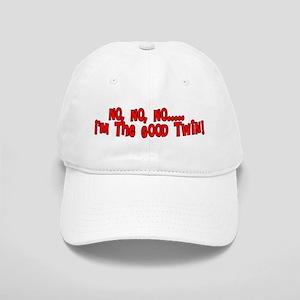 157cf728704 No No No I m The Good Twin Cap