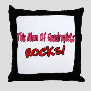 This Mom Of Quadruplets ROCKS! Throw Pillow