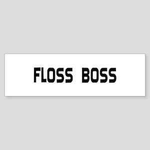 Dental Floss Boss Bumper Sticker