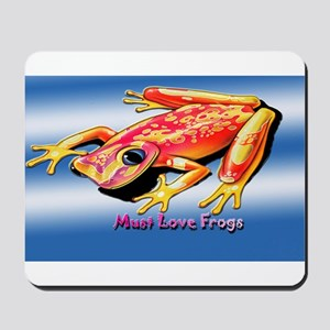 Must Love Frogs Mousepad