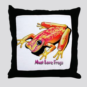 Must Love Frogs Throw Pillow