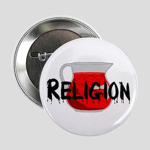 "Religion Brainwashing Drink 2.25"" Button"