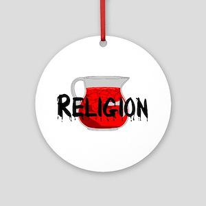 Religion Brainwashing Drink Round Ornament