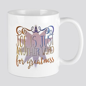 Joe is just another word for greatness Mugs