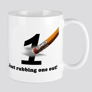 Just Rubbing One Out Mug