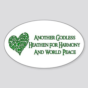Godless Heathen For Peace Sticker (Oval)