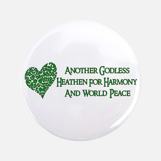 """Godless For World Peace 3.5"""" Button"""