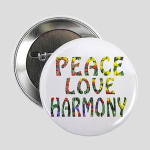 "peace love harmony 2.25"" Button"