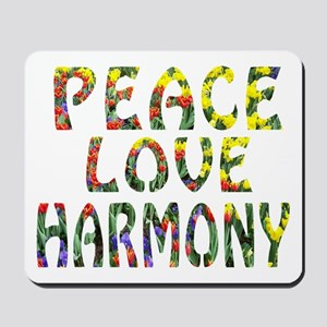 peace love harmony Mousepad