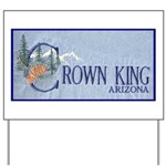 Crown King Yard Sign