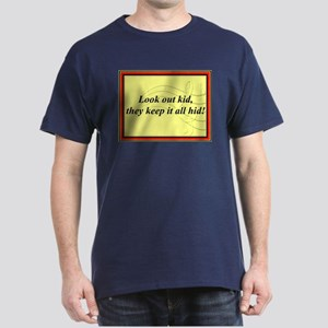 """Look Out Kid"" Dark T-Shirt"