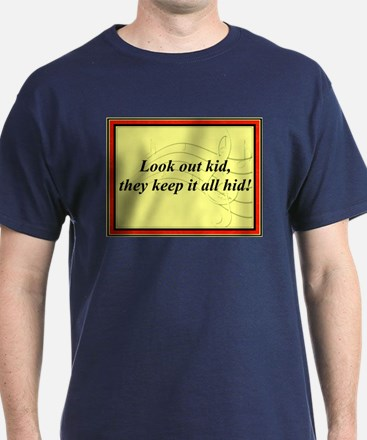 """""""Look Out Kid"""" T-Shirt"""