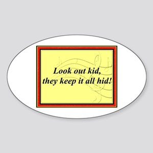"""""""Look Out Kid"""" Oval Sticker"""