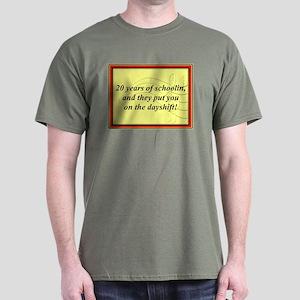 """""""20 Years of Schoolin'"""" Dark T-Shirt"""