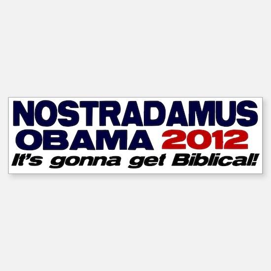 Nostradamus / Obama 2012 Bumper Bumper Bumper Sticker