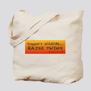 Support Wildlife - Raise Twin Tote Bag