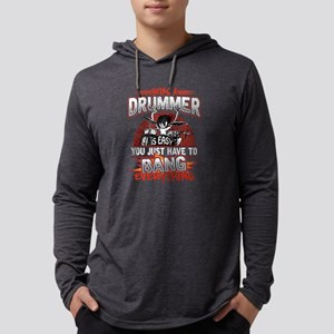 Being A Drummer Is Easy Just B Long Sleeve T-Shirt