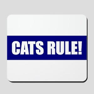 Cats Rule! Mousepad