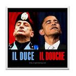 Il Douche anti-Obama Tile Coaster