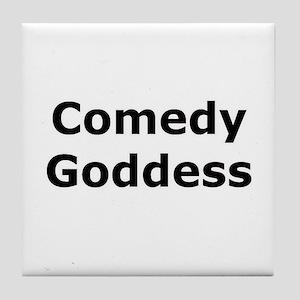 Comedy Goddess Tile Coaster