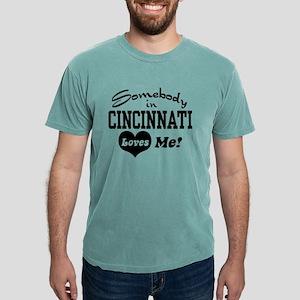Somebody in Cincinnati Loves Me T-Shirt