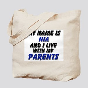 my name is nia and I live with my parents Tote Bag