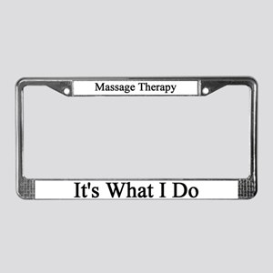 Massage Therapist License Plate Frame