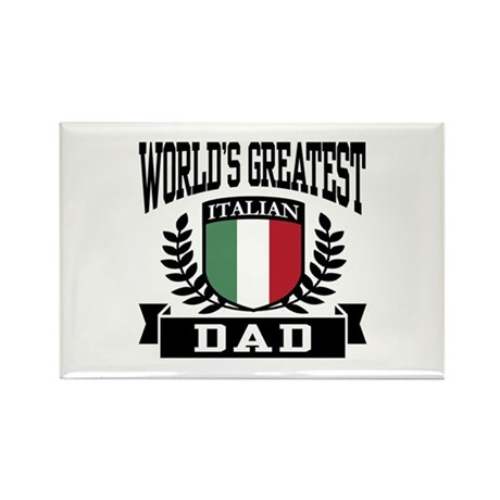 World's Greatest Italian Dad Rectangle Magnet