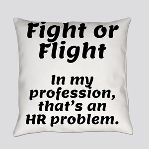 Fight or Flight. In my profession, that's an HR p
