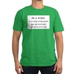 Be a writer... Men's Fitted T-Shirt (dark)