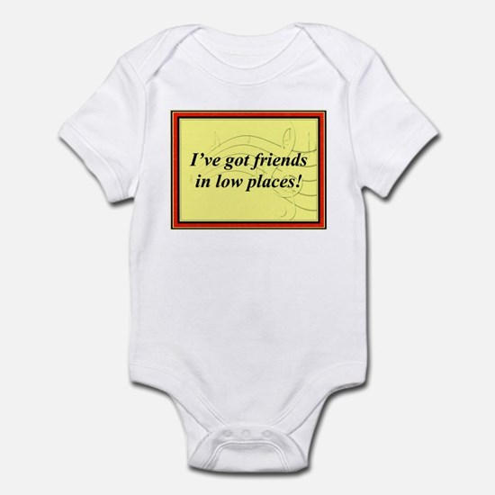 """Friends In Low Places"" Infant Bodysuit"
