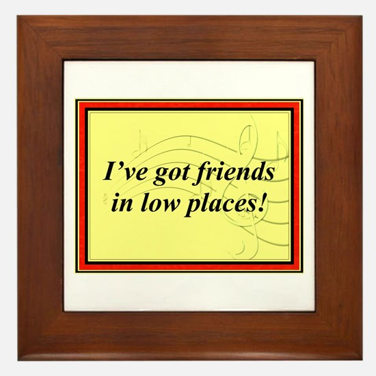"""Friends In Low Places"" Framed Tile"