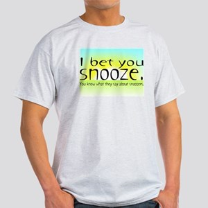 Losers Snooze - Light T-Shirt
