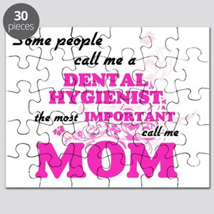 Some call me a Dental Hygienist, the most i Puzzle