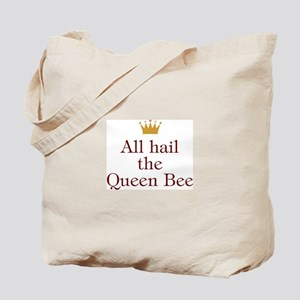 All Hail Queen Bee Tote Bag