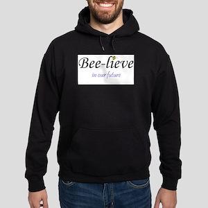 BEE-LIEVE IN OUR FUTURE Hoodie (dark)