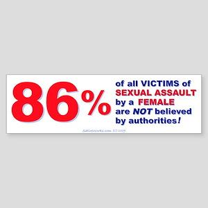 Sexual Assault by Females Bumper Sticker